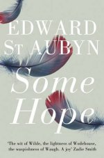 Cover of Some Hope by Edward St Aubyn